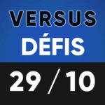 Versus Défis 29 octobre Lumen