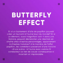 Défi : Butterfly Effect
