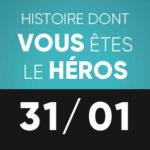Histoire dont vous êtes le héros 31 janvier L'Improviste