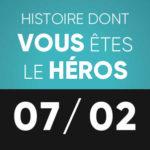 Histoire dont vous êtes le héros 7 février L'Improviste