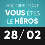 Histoire dont vous êtes le héros 28 février L'Improviste