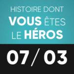 Histoire dont vous êtes le héros 7 mars L'Improviste