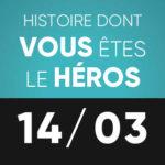 Histoire dont vous êtes le héros 14 mars L'Improviste