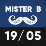 Mister B 19 mai TTO