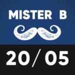 Mister B 20 mai TTO