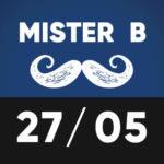 Mister B 27 mai TTO