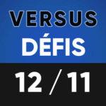 Versus Défis 12 novembre Lumen