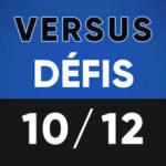 Versus Défis 10 décembre Lumen